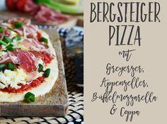 rezept für deftige bergsteiger-pizza mit gruyère, appenzella, büffelmozzarella und coppa | luzia pimpinella food