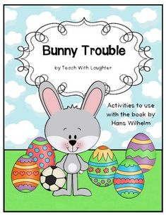Bunny Trouble -Booktivities