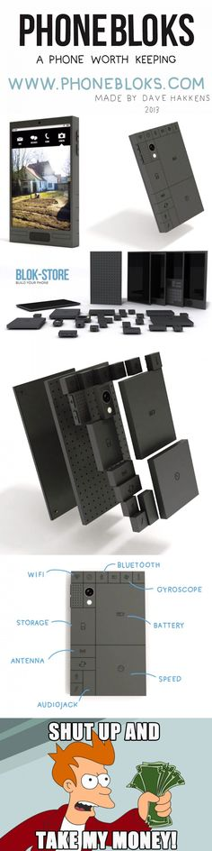 Phonebloks: A modular phone you update a piece at a time. Support their campaign! Take My Money, Best Funny Pictures, Funny Pics, Game Changer, Shut Up, Cool Gifts, Cool Furniture, Cool Stuff, Phone