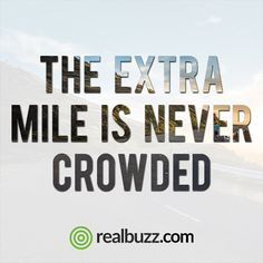 Whether it's because you see someone who needs help, or you're at the end of your race, always go the extra mile.