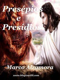 Presépios e Presídios: Sou culto... Leio Dante na prisão... (Portuguese Edition) by Marco Alzamora, http://www.amazon.com/dp/B00R334RUG/ref=cm_sw_r_pi_dp_lghLub110Y35F