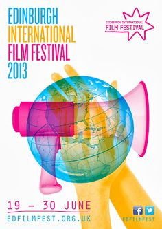 Edinburgh International Film Festival 2013. Film Festivals can be found all over the world! photo credit filmfestivalposters.com