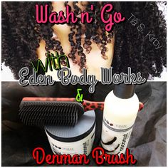 Wash n' Go with Eden Body Works & Denman Brush