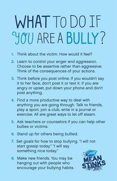 Help if you want to stop being a bully.