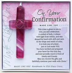 this cross is given to you in love joy and celebration a symbol of confirmation boardconfirmation sponsorconfirmation