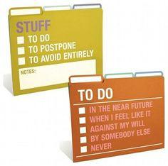 This is the best organizational scheme I've every seen!  I will implement it immediately.