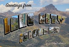 Greetings frome Lake City, Colorado! This exclusive design is featured on three different FTHC products - a durable canvas bag, a magnet and of course, postcards.