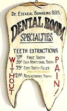 old-west-dentist-sign.jpg (883×1458)