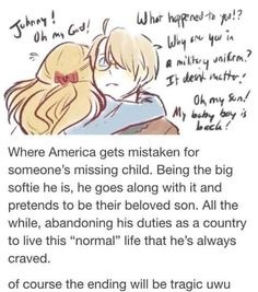"""All of you who say America is too """"childish"""" or """"obnoxious"""", stop being haters. He is still considerably young for a nation of his status<< Right though. We're not saying cut some slack on him, but at least know he's trying to fins himself Hetalia Headcanons, Hetalia America, Hetaoni, All Meme, Hetalia Characters, Hetalia Axis Powers, Little Corner, Usuk, W 6"""