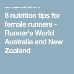 8 nutrition tips for female runners - Runner's World Australia and New Zealand