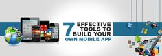 7 Efficient Tools to Build Your Own #Mobile App! ‪#‎educationatsag‬ ‪#‎sagwebeducation‬