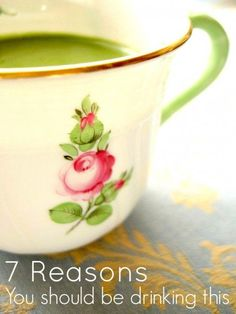 7 Reasons Why You Should Be Drinking Green Tea