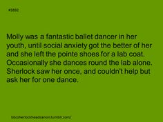 this is a cute thought. Especially since we know how much Sherlock loves to dance.