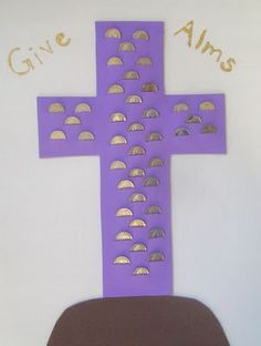 Give Alms- a coin for each day of Lent.