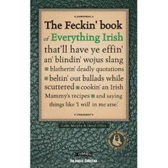 Feckin' Book of Everything Irish (Feckin' Collection)