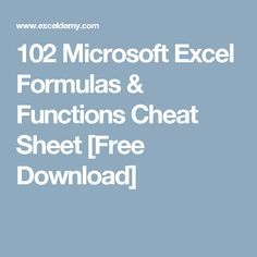102 Microsoft Excel Formulas & Functions Cheat Sheet [Free Download] (Tech Office Keyboard Shortcuts)