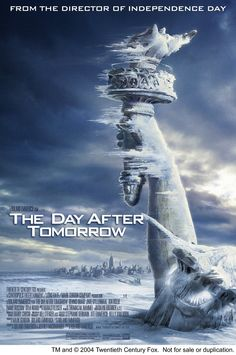 The Day After Tomorrow -- A climatologist tries to alert the US government on the dangerous long term effects of global warming, not realizing that those changes are going to happen in weeks, not in years, as originally predicted.♥♥♥ We watched it in junior high all the time.