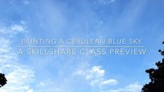 How to Watercolor a Cerulean Blue Sky