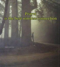 Prayer is the best wireless connection