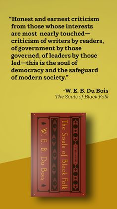 Read an excerpt from W. E. B. Du Bois' landmark work, The Souls of Black Folks, now available in an exquisite Penguin Classics edition with an introduction by Dr. Ibram X. Kendi. The Souls of Black Folk remains both a touchstone in literature and a beacon in the fight for civil rights. Classics To Read, New Books, Books To Read, Books By Black Authors, Modern Library, Penguin Classics, Self Conscious, Penguin Random House, Finding Peace