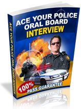 Learn How To Ace Your  Police Oral Board Interview And Land An Exciting Career  In Law Enforcement