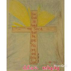 John 3:16 by d.f.a.v.  12/14/14.