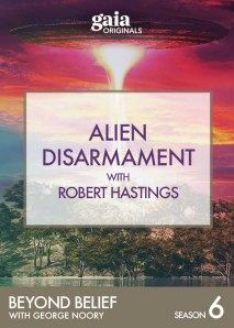 Beyond Belief: Alien Disarmament with Robert Hastings Video - Season 6, episode 18 - #GeorgeNoory Many men and women who have served in the U.S Military's nuclear silos, claim that extraterrestrials are real and it seems that they do not want us to have nuclear weapons. Robert Hastings, a documentary film maker, has interviewed over 160 military veterans and civilians who all have reported repeated visitations by unidentified aircraft which have interfered with the operation of nuclear.....
