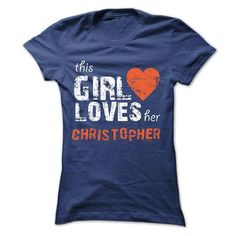 This Girl Loves Her CHRISTOPHER - Official Shirt
