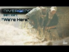 "DIVERGENCE: Ep. 07 - ""We're Here"""