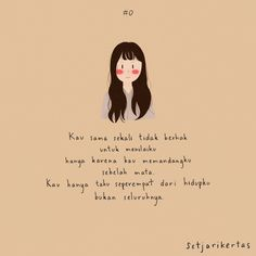 Indonesia quotes illustration Illustration by Sseol M Words by Osin Jesfi Quotes Rindu, Tumblr Quotes, Text Quotes, Mood Quotes, Cute Quotes, Qoutes, Postive Quotes, Quotes About New Year, Simple Quotes