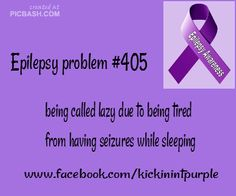 Epilepsy Problems / Epilepsy Awareness -- and you may never even notice it. Epilepsy Facts, Epilepsy Quotes, Epilepsy Awareness Month, Temporal Lobe Epilepsy, Epilepsy Seizure, Epilepsy Surgery, Seizure Disorder, Seizures, Migraine