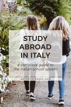Study abroad in Italy: a complete guide to the Italian school system