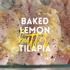 Baked Lemon Butter Tilapia - The easiest, most effortless 20 min meal ever from start to finish. And it's all made in a single pan. Win-win situation here. Seafood Dishes, Seafood Recipes, Cooking Recipes, Cooking Ideas, Vegetarian Recipes, Seafood Bake, Lemon Butter Tilapia, Lemon Pepper Tilapia Baked, Lemon Fish