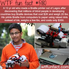 - Fact- : 13 year old develops cheap Braille printer - WTF fun facts www.letstfact.com