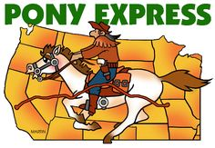 The Pony Express - FREE American History Lesson Plans & Games for Kids