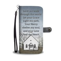 Christian christmas gift ideas - This daily prayer wallet phone case is a perfect christmas gift for your loved one! Lord, as I walk through this world, let your Grace light my path, your mercy shelter my soul, and your love heal my heart. Prayer Verses, Faith Prayer, Prayer Quotes, Bible Verses Quotes, New Quotes, Funny Quotes, Quotes Inspirational, Famous Quotes, Jesus Scriptures