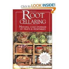 Root Cellaring: Natural Cold Storage of Fruits and Vegetables: Amazon.co.uk: Mike Bubel, Nancy Bubel: Books