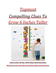 Topmost Compelling Clues To Grow Taller Improve Posture, How To Grow Taller, Adolescence, 6 Inches, Finding Yourself, Bad Habits, Create, People, Folk