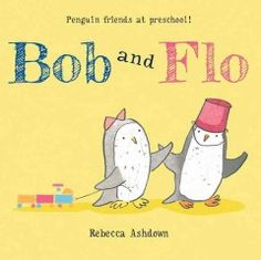 JJ GROWING UP ASH. On her first day of preschool, penguin Flo loses her lunch bucket--and finds a funny new friend.