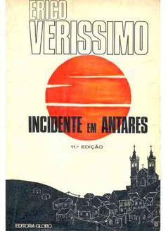 Incidente em Antares By Erico Veríssimo <3 <3