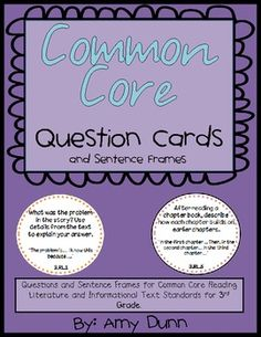 3rd Grade Reading Common Core Question Cards with Sentence Frames $5