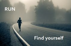 RUN! Find yourself.