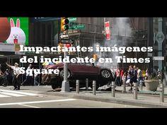 Ultimas Noticias Del Mundo: Impactantes imágenes del incidente en Times Square...