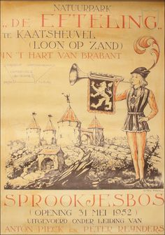31 mei 1952 - opening efteling, my favourite theme park. Designed by Anton Piek. Vintage Advertising Posters, Old Advertisements, Advertising Signs, Vintage Travel Posters, Vintage Ads, Vintage World Maps, Fairy Tale Forest, Fairy Tales, Anton Pieck