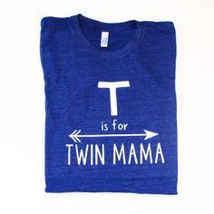 T is for Twin Mama  Women's t-shirt  tee  unisex by blueenvelope
