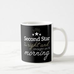 Second Star to The Right Straight on Fill Morning Coffee Mug - home gifts ideas decor special unique custom individual customized individualized