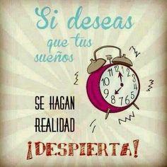 """#Piso9Digital #frasedeldía """"Si deseas que tus sueños se hagan realidad ¡despierta!."""