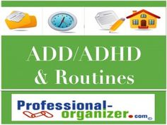 ADD and ADHD How Routines Can Help