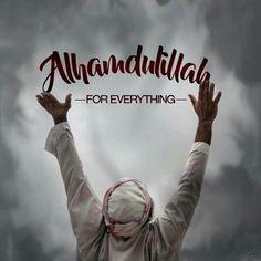 Alhamdulillah always!    #Islam #Religion #Quotes