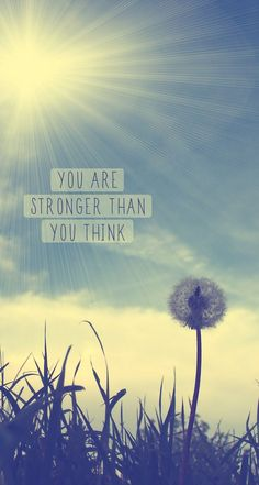 You are stronger than you think ★ Download more inspirational iPhone Wallpapers at @prettywallpaper